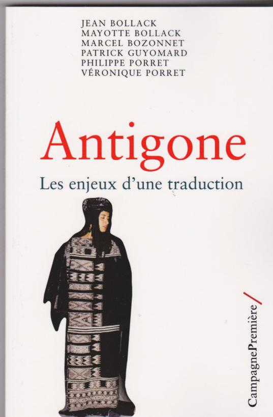 Antigone Les enjeux d'une traduction