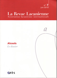 La Revue Lacanienne (9/2010 : Alcools)