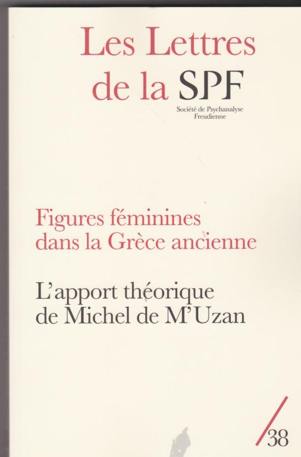 Figures féminines dans la Grèce ancienne. L'apport théorique de Michel de M'Uzan
