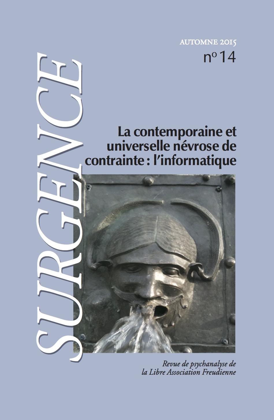 La contemporaine et universelle contrainte de névrose: l'informatique
