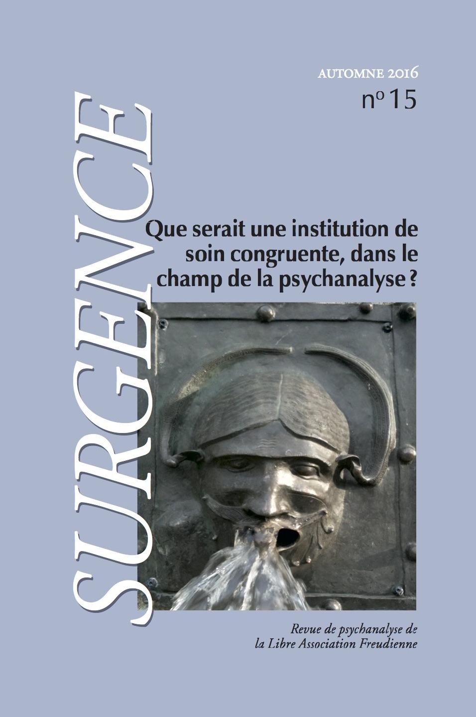 Que serait une institution de soin congruente dans le champ de la psychanalyse