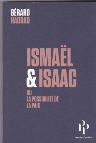 Ismaël et Isaac Ou la possibilité de la paix