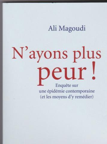 N'ayons plus peur Ali Magoudi
