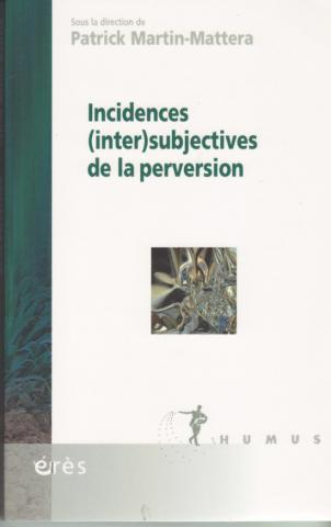 Incidences (inter) subjectives de la perversion