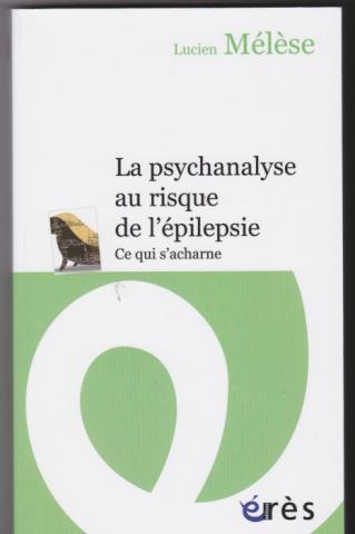 La psychanalyse au risque de l'épilepsie