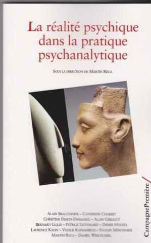 La réalité psychique dans la pratique psychanalytique