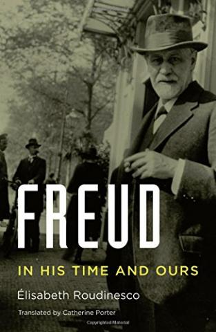 Freud : In His Time and Ours,