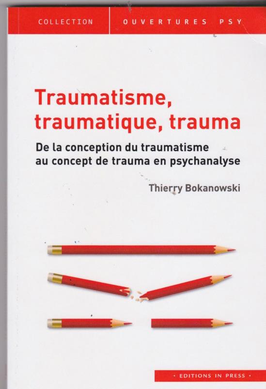 Traumatisme, traumatique, trauma