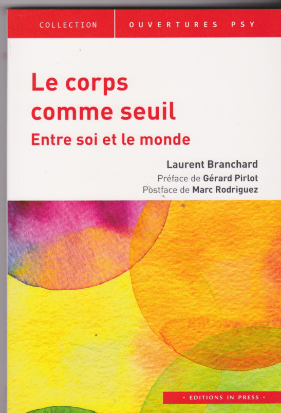 Le corps comme seuil