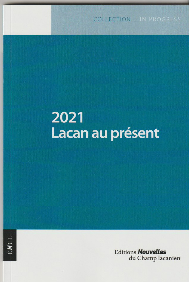 2021 Lacan au présent
