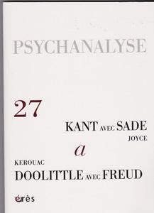 Psychanalyse (6/0 : kant avec Sade/ Kerouac/Doolittle avec Freud)