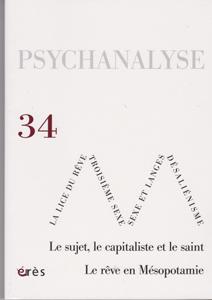 Psychanalyse (10/2015 : Le sujet, le capitaliste et le saint)