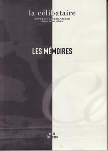 La Célibataire (7/2010 : Les mémoires)