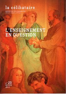La Célibataire (12/2011 : L'enseignement en question)