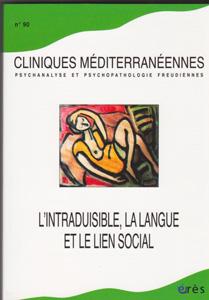 Cliniques méditérannéennes (11/2014 : l'intraduisible, la langue et le lien social)
