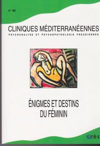 Cliniques méditérannéennes (0/2015 : énigmes et destins du féminin)