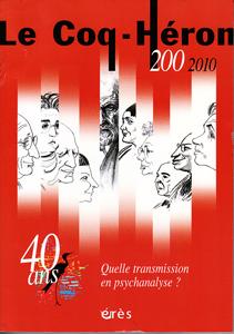 Le Coq-Héron (3/2010 : Quelle transmission en psychanalyse?)