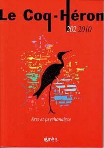 Le Coq-Héron (11/2010 : Arts et psychanalyse)