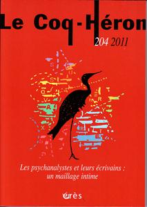 Le Coq-Héron (3/2011 : Les psychanalystes et leurs écrivains)