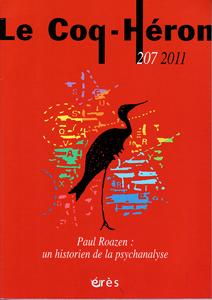 Le Coq-Héron (12/2011 : Paul Roazen : un historien de la psychanalyse)