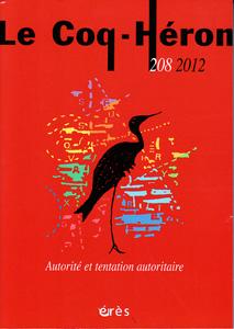 Le Coq-Héron (6/2012 : Autorité et tentation autoritaire)