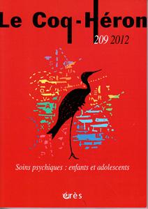 Le Coq-Héron (6/2012 : Soins psychiques : enfants et adolescents)