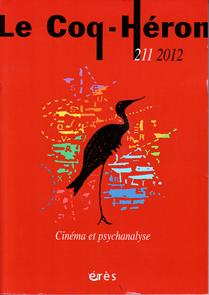 Le Coq-Héron (12/2012 : Cinéma et Psychanalyse)