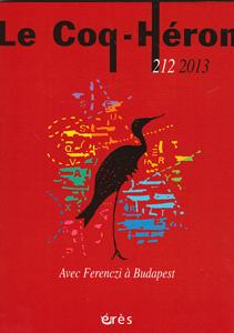 Le Coq-Héron (6/2013 : Avec ferenczi à Budapest)