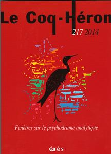 Le Coq-Héron (7/0 : Fenêtres sur le psychodrame analytique)