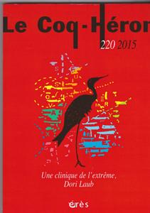 Le Coq-Héron (5/2015 : Une clinique de l'extrême Dori Laub)