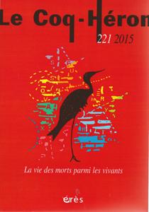 Le Coq-Héron (9/2015 : La vie des morts parmi les vivants)