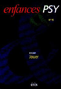 Enfance et Psy (6/2001 : Jouer)