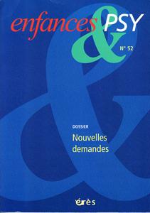 Enfance et Psy (3/2012 : Nouvelles demandes)