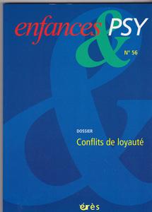 Enfance et Psy (4/2013 : Conflits de loyauté)