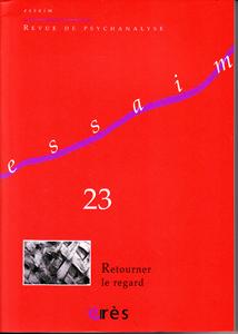 Essaim (12/2009 : Retourner le regard)