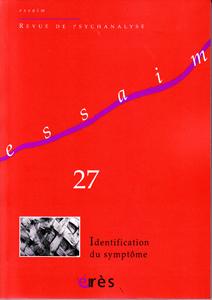 Essaim (11/2011 : Identification du symptôme)