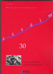 Essaim (5/2013 : Le savoir-faire du psychanalyste)