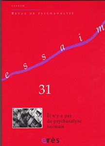Essaim (11/2013 : Il n'y a pas de psychanalyse normale)