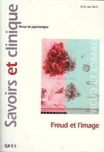Savoirs et clinique (10/2010 : Freud et l'image)