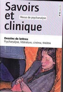 Savoirs et clinique (3/2012 : Dessins de lettres Psychanalyse, littérature, cinéma, théâtre.)