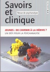 Savoirs et clinique (10/2015 : Jeunes : de l'avenir à la dérive? Un défi pour la psychanalyse)