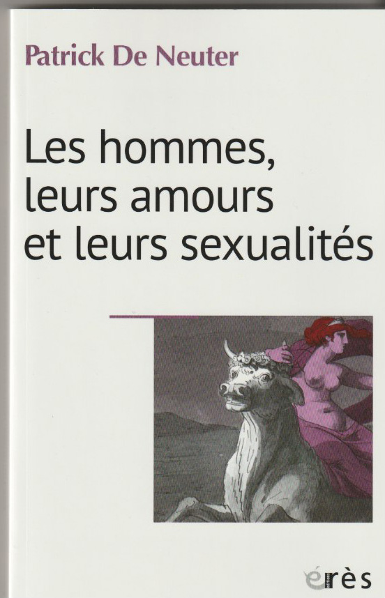 Les hommes, leurs amours et leurs sexualités
