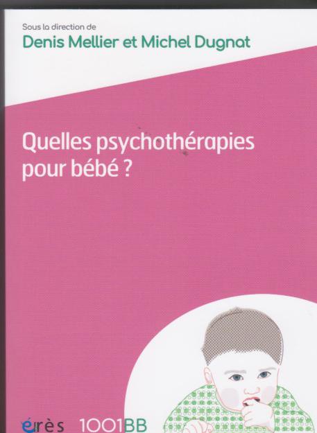 Quelles psychothérapies pour bébé?