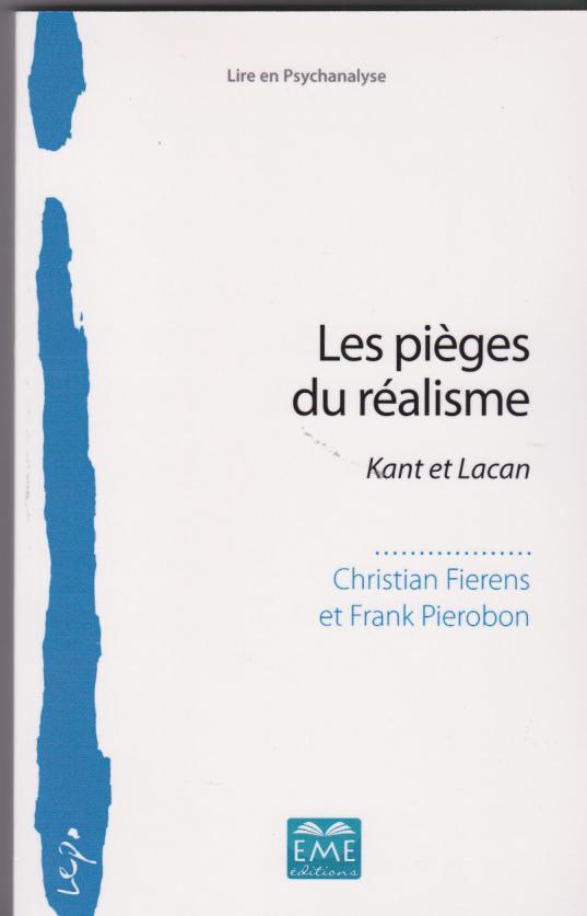 Les pièges du réalisme.Kant et Lacan
