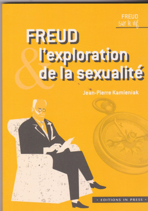 Freud, l'exploration de la sexualité