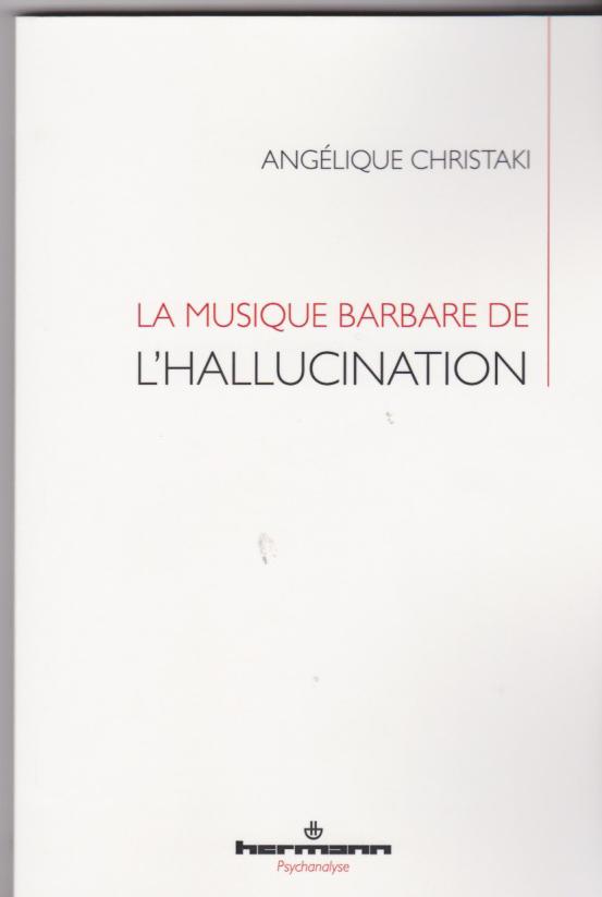 la musique barbare de l'Hallucination