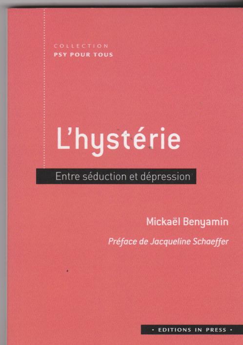 hystérie. entre séduction et dépression
