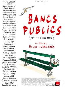 Bancs publics Denis Podalydes