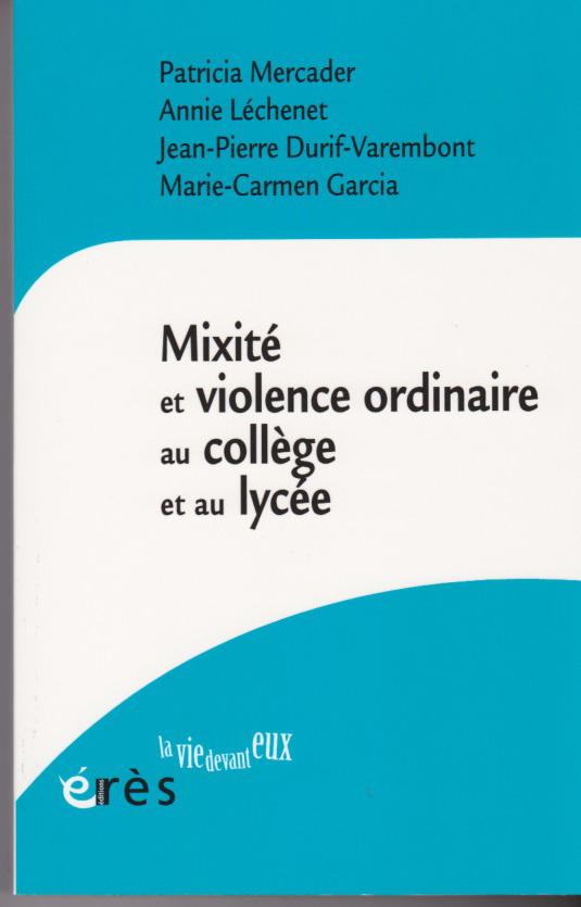 Mixité et violence ordinaire au collège et au lycée