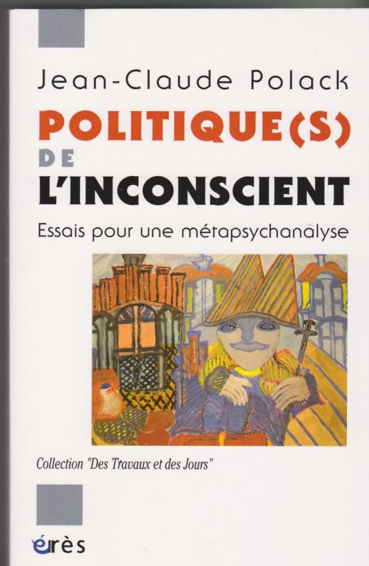 Politique(s) de l'inconscient